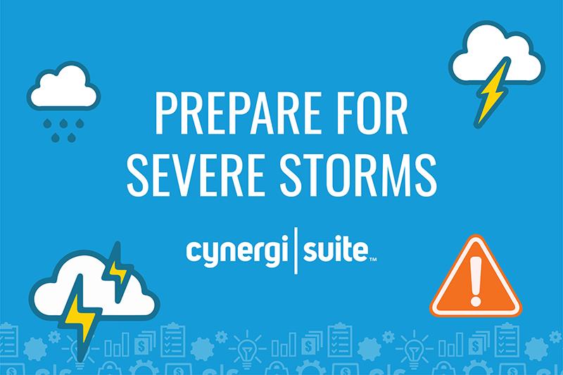 """""""Prepare For Severe Storms"""""""